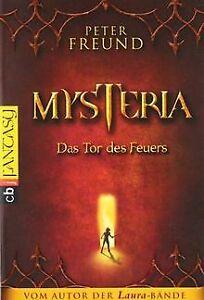 MYSTERIA-Das-Tor-des-Feuers-von-Freund-Peter-Buch-Zustand-gut