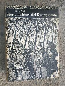 STORIA-MILITARE-DEL-RISORGIMENTO-Piero-Pieri-Einaudi-1962