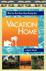 What You Must Know about Buying Your Vacation Home by Nigel G Worrall (Paperback / softback, 2010)