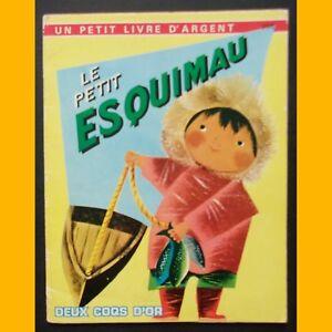 Un-Petit-Livre-d-039-Argent-LE-PETIT-ESQUIMAU-C-Jackson-L-Weisgard-1986