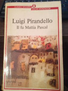 LUIGI-PIRANDELLO-IL-FU-MATTIA-PASCAL-OSCAR-MONDADORI-1991