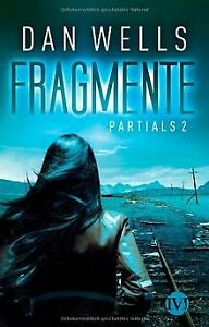 Fragmente-Partials-2-Partials-02-von-Wells-Dan-Buch-Zustand-gut