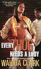 Every Thug Needs a Lady by Wahida Clark (Paperback, 2011)