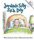 Jordan's Silly Sick Day by Justine Fontes (Hardback, 2004)
