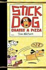 Stick Dog Chases a Pizza by Tom Watson (Hardback, 2014)
