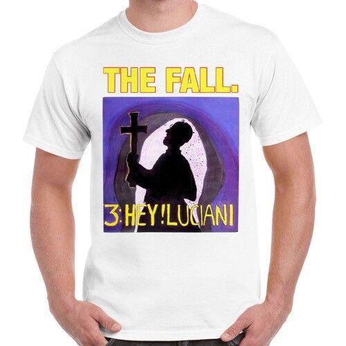 The Fall 3 Hey Luciano Punk Rock Retro T Shirt 1825