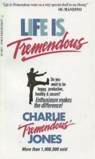 Life Is Tremendous by Charlie Jones (1981, Paperback)