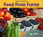 Food from Farms by Nancy Dickmann (Paperback / softback, 2010)