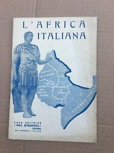 L-039-AFRICA-ITALIANA-VECCHIO-LIBRETTO-A-CANOSSI-1937-FASCISMO-OLD-BOOK