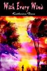 With Every Wind by Katherine Dane 9781403315878 Hardback 2002