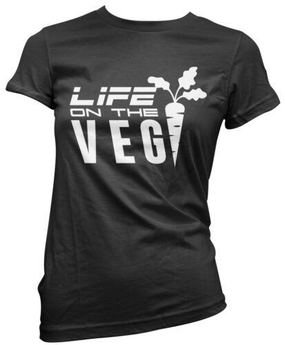Live Life On The Veg Womens T-Shirt vegan veggie gift