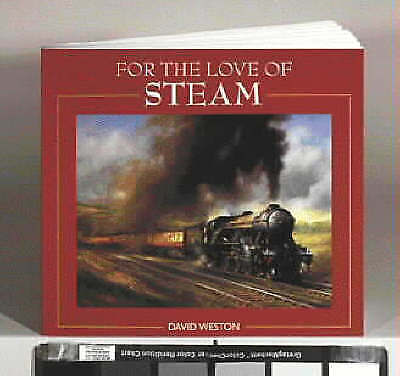 For the Love of Steam by Weston, David, Acceptable Book (Paperback) Fast & FREE