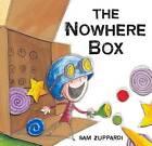 The Nowhere Box by Sam Zuppardi (Hardback, 2013)