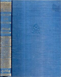 RARE-1961-1ST-US-EDITION-RUSSIA-HARVEST-ON-THE-DON-BY-MIKHAIL-SHOLOKHOV-NOBEL