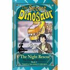 The Secret Dinosaur: The Night Rescue: Book 4 by N. S. Blackman (Paperback, 2015)