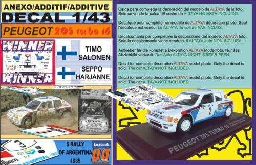 ANEXO DECAL 1//43 PEUGEOT 205 TURBO 16 E2 T.SALONEN R.ARGENTINA 1985 WINNER 01