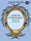 Joseph Haydn: Complete London Symphonies Nos 99-104 (Full Score) by Joseph Haydn (Paperback, 1997)