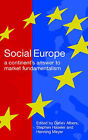 Social Europe: A Continent's Answer to Market Fundamentalism by European Research Forum at London Metropolitan University (Paperback, 2006)