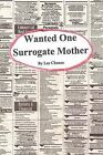 Wanted One Surrogate Mother by Las Chance (Paperback / softback, 2012)