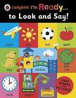 Ladybird I'm Ready ... to Look and Say! by Penguin Books Ltd (Paperback, 2015)