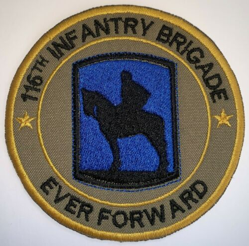 US ARMY OCP 116TH INFANTRY BRIGADE EVER FORWARD PATCH NEW B237
