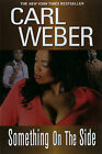 Something on the Side by Carl Weber (Paperback, 2009)