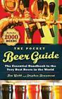 The Pocket Beer Guide: The Essential Handbook to the Very Best Beers in the World by Tim Webb, Stephen Beaumont (Paperback / softback, 2013)