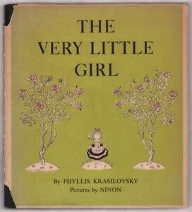 Phyllis Krasilovsky / Ninon: The Very Little Girl FIRST EDITION