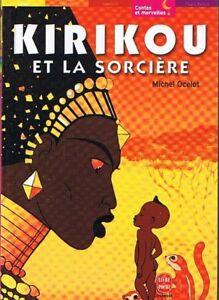 Details Sur Michel Ocelot Kirikou Et La Sorciere Livre De Poche Jeunesse Contes Legendes