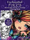 Enchanted Faces: Mermaids, Fairies & Fantasy Coloring Book by Hannah Lynn (Paperback / softback, 2016)