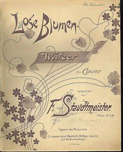 034-Lose-Blumen-034-Walzer-von-F-Staudtmeister-uebergrosse-alte-Noten