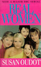 Real Women by Susan Oudot (Paperback, 1998)