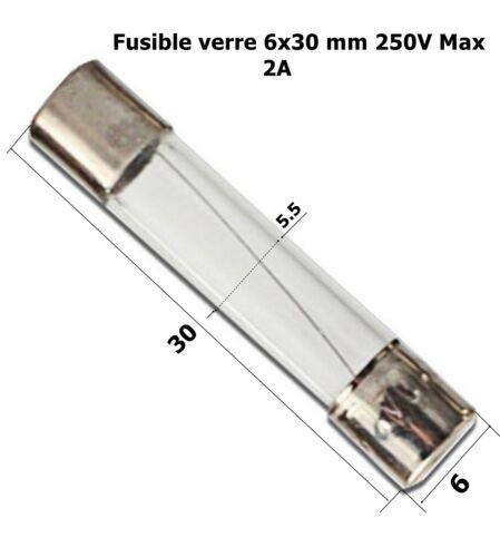 calibre 2A   .D4 fusible verre rapide universel cylindrique 6x30mm 250V Max