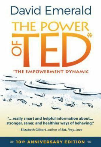 NEW - The Power of TED* (*The Empowerment Dynamic): 10th Anniversary Edition 6