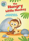 The Hungry Little Monkey by Andy Blackford (Hardback, 2011)