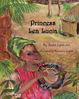 Princess Lea Lucia by Anita Lynn Lee (Paperback / softback, 2011)