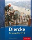 Diercke Geographie 9 / 10. Schülerband. Hamburg (2012, Gebundene Ausgabe)