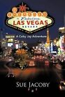 The Sneakies in Las Vegas: A Coby Jay Adventure by Sue Jacoby (Paperback / softback, 2012)