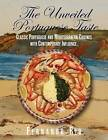 The Unveiled Portuguese Taste: Classic Portuguese, Mediterranean and Global Cuisines with Contemporary Influence by Fernando Rio (Paperback / softback, 2011)