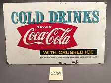 1959 Vintage Cold Drinks Drink Coca Cola With Crushed Ice Metal sign CC34 Coke