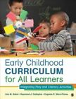 Early Childhood Curriculum for All Learners: Integrating Play and Literacy Activities by Ann M. Selmi, Eugenia R. Mora-Flores, Raymond J. Gallagher (Paperback, 2014)