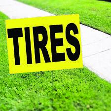 Tires Plastic Novelty Indoor Outdoor Coroplast Yard Sign