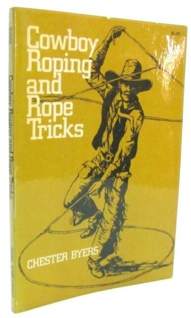 Cowboy Roping and Rope Tricks