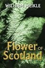 Flower of Scotland by William Meikle (Paperback / softback, 2015)