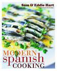 Modern Spanish Cooking by Sam Hart, Eddie Hart (Hardback, 2006)