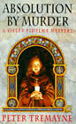 Absolution by Murder by Peter Tremayne (Paperback, 1995)