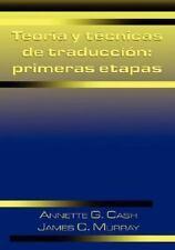 Teoria y tecnicas de traduccion: primeras etapas Linguatext Ltd. Textbook Spa