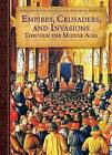 Empires, Crusaders, and Invasions Through the Middle Ages by Pliny O'Brian (Hardback, 2015)
