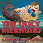 The Ugly Mermaid (Illustrated) by Clifford James Hayes (Paperback / softback, 2014)