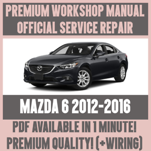 WORKSHOP MANUAL SERVICE amp REPAIR GUIDE for MAZDA 6 20122016 WIRING - worcester, United Kingdom - WORKSHOP MANUAL SERVICE amp REPAIR GUIDE for MAZDA 6 20122016 WIRING - worcester, United Kingdom